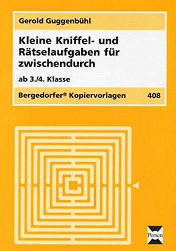 Preisvergleich Produktbild Kleine Kniffel- und Rätselaufgaben: Für zwischendurch (3. und 4. Klasse)