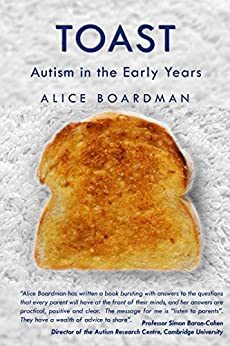 TOAST: Autism in the Early Years by [Boardman, Alice]
