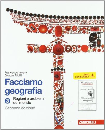 Facciamo geografia. Per la Scuola media. Con espansione online: 3