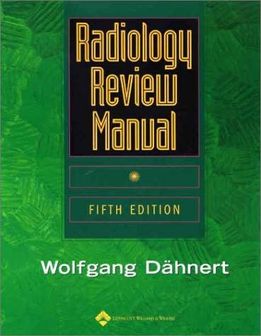 Radiology Review Manual by Wolfgang F. D???hnert MD (2003-01-02)
