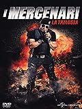 I mercenari - La trilogia [Import italien]