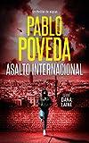 Asalto Internacional: Un thriller de espías (Serie Dana Laine nº 2)