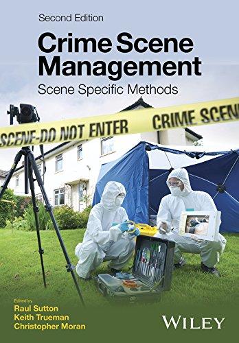 Crime Scene Management: Scene Specific Methods por Raul Sutton epub