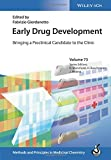 Early Drug Development: Bringing a Preclinical Candidate to the Clinic (Methods and P...