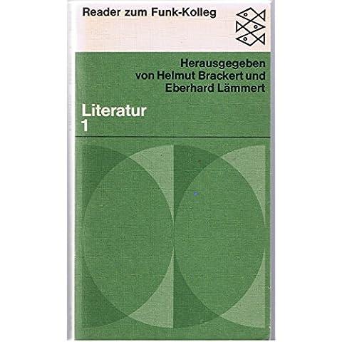 Funk-Kolleg Literatur: Reader zum Funk-Kolleg : e. Sendereihe d. Hess. Rundfunks, d. Saarland. Rundfunks, d. Suddt. Rundfunks u.d. Sudwestfunks in Verbindung mit Radio Bremen (German Edition)