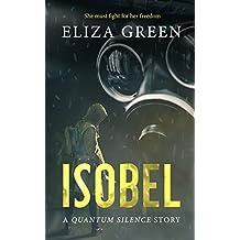 Isobel: A Quantum Silence Story (Exilon 5)