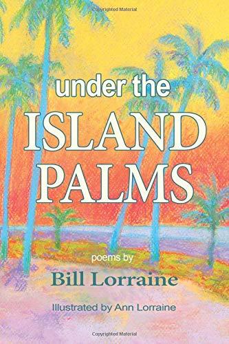 Under the Island Palms por Bill Lorraine