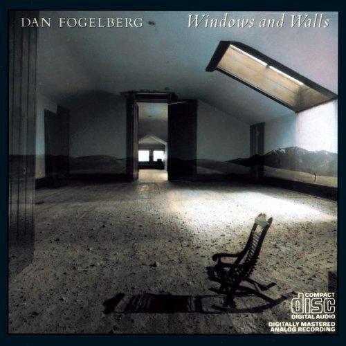 Dan Fogelberg: Windows and Walls (Audio CD)