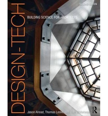 [(Design-Tech: Building Science for Architects)] [Author: Jason Alread] published on (April, 2014)