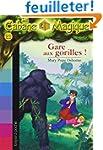 La Cabane Magique, Tome 21 : Gare aux...