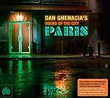 Sound of The City: Dan Ghenacia`s