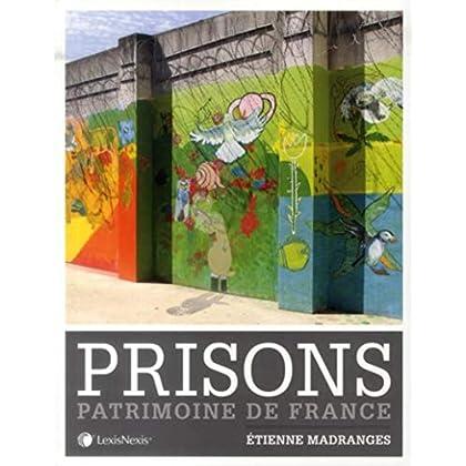 Prisons: Patrimoine de France.