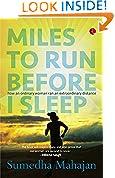 #9: MILES TO RUN BEFORE I SLEEP:HOW AN ORDINARY WOMAN RAN AN EXTRAORDINARY DISTANCE