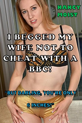 Congratulate, the wife cheating with bbc speaking, opinion