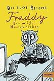Freddy. Ein wildes Hamsterleben: Roman (Gulliver) von Dietlof Reiche