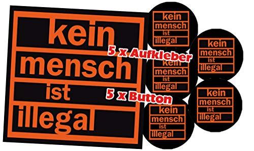 Racker-n-Roll KEIN MENSCH IST ILLEGAL 5 x Aufkleber 5 x Button Pack