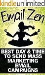 EMAIL MARKETING: Email Zen: Best Day...
