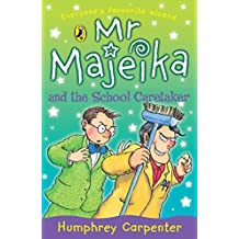 Mr Majeika and the School Caretaker by Humphrey Carpenter (1997-07-31)
