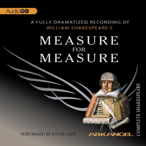 Measure for Measure: The Arkangel Shakespeare  Audiolibri
