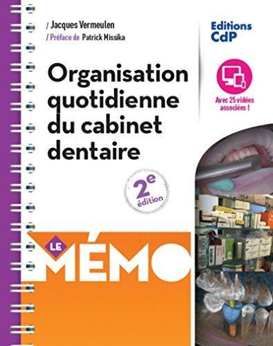 Mémo organisation quotidienne du cabinet dentaire