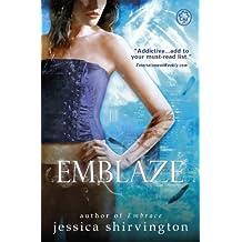 Embrace: Emblaze: Book 3 (Violet Eden Chapters)