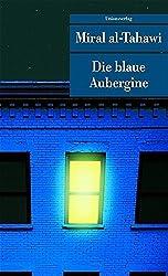 Die blaue Aubergine (Unionsverlag Taschenbücher)