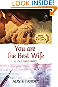 #6: You are the Best Wife: A True Love Story