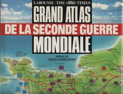 GRAND ATLAS DE LA SECONDE GUERRE MONDIALE par Collectif