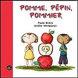 "Afficher ""Pomme, pépin, pommier"""