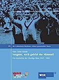 Jungens, euch gehört der Himmel: Unsere gesammelten Werke. Die Geschichte der Oberliga West 1947-1963
