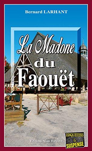 La Madone du Faout: Un roman policier en pays breton (Enqutes & Suspense)
