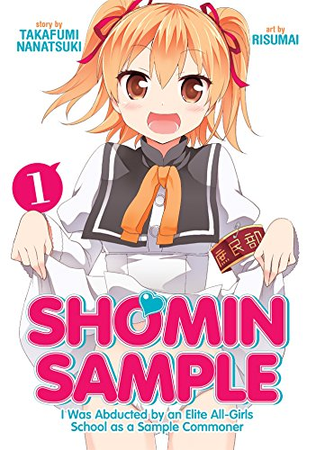 Shomin Sample: I Was Abducted by an Elite All-Girls School as a...