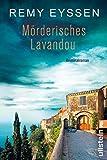 Mörderisches Lavandou von Remy Eyssen