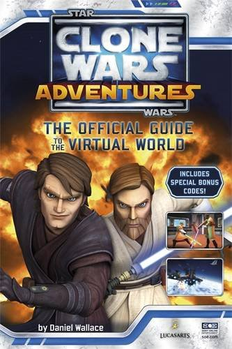 Star Wars, Clone Wars adventures : the official guide to the virtual world