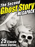 The Second Ghost Story MEGAPACK®