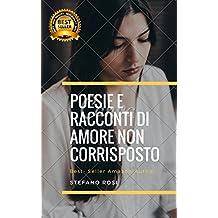 POESIE E RACCONTI DI AMORE NON CORRISPOSTO (1)