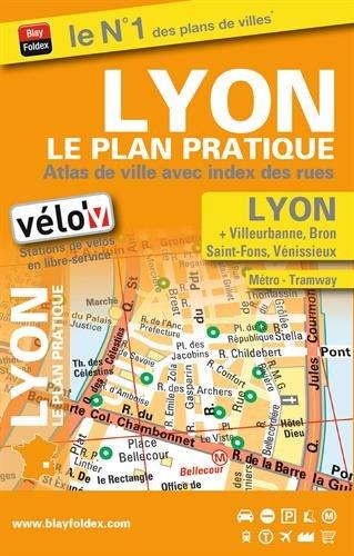 Lyon le plan pratique : Atlas de ville avec index des rues