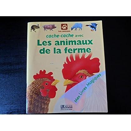 Cache-cache avec les animaux de la ferme (Mes livres magiques)