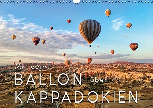Mit dem Ballon über Kappadokien (Wandkalender 2019 DIN A3 quer): Ballonfahren - das atemberaubende Abenteuer zwischen Himmel und Erde im Traumland ... (Monatskalender, 14 Seiten ) (CALVENDO Sport)