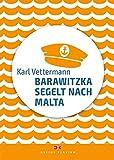 Barawitzka segelt nach Malta