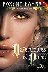 Daierwolves of Paris - Lou (Daierwolves of Paris series Book 1) (English Edition)