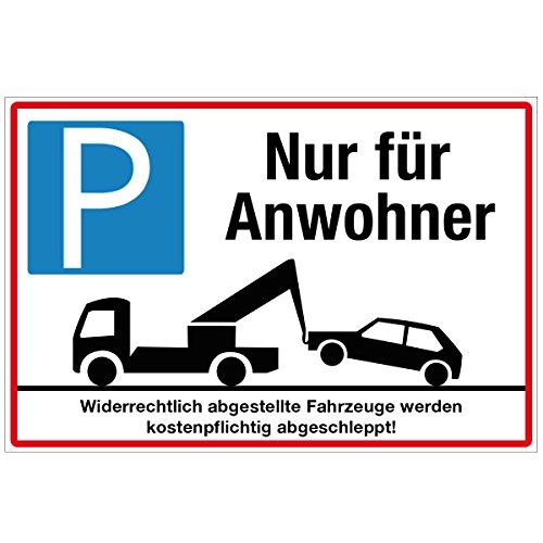 Wandkings Hinweisschild - Parkplatz nur für Anwohner! - stabile Aluminium Verbundplatte - Wähle eine Größe - 30x20 cm
