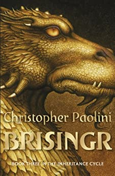 Brisingr: Book Three (The Inheritance cycle) di [Paolini, Christopher]
