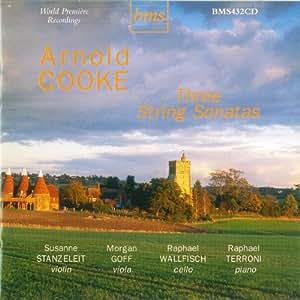 Arnold Cooke : The String Sonatas