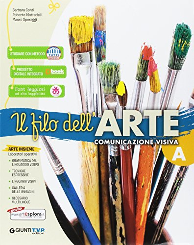 Filo dell'arte. Per la Scuola media. Con e-book. Con espansione online: A-B