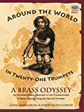 Around The World in 21 Trumpets - A Brass Odyssey (Student Edition - UK)