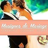 Musiques de mariage (Cérémonie - Cocktail - Soirée)...