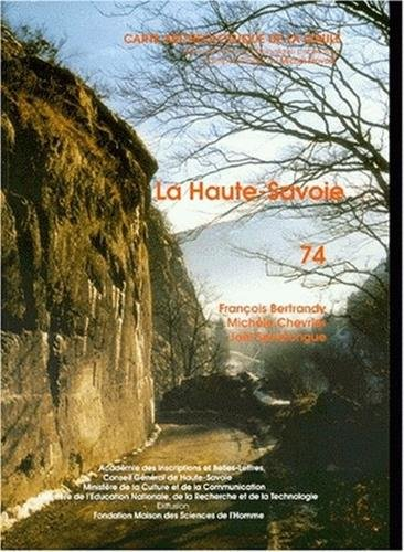 Carte archéologique de la Gaule 74 : Haute-Savoie