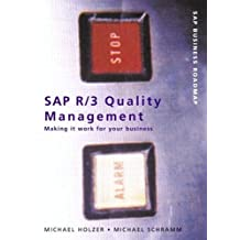 SAP R/3 Quality Management: Making it work for your business (SAP Press Business Roadmap) by Michael Holzer (2000-12-13)