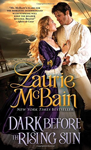 Dark Before the Rising Sun (Dominick Trilogy) by Laurie McBain (2015-10-06)